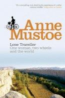 Mustoe, Anne - Lone Traveller - 9780753504260 - V9780753504260