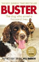 Barrow, RAF Police Sergeant Will, George, Isabel - Buster: The dog who saved a thousand lives - 9780753555798 - V9780753555798