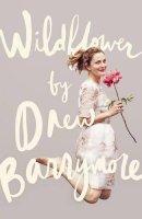 Barrymore, Drew - Wildflower - 9780753557082 - 9780753557082