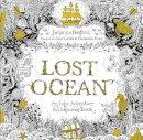 Basford, Johanna - Lost Ocean: An Inky Adventure & Colouring Book - 9780753557150 - V9780753557150