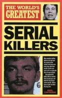 Cawthorne, Nigel - The World's Greatest Serial Killers - 9780753700891 - KSG0007939