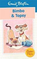 Blyton, Enid - Bimbo & Topsy - 9780753725795 - 9780753725795