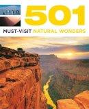 Brown, D, Brown, J, Findlay, A - 501 Must-Visit Natural Wonders - 9780753725962 - V9780753725962