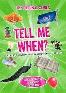 Bounty - Tell Me When? (Tell Me Series) - 9780753728062 - V9780753728062