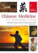 Penelope Ody - Chinese Medicine for Everyday Living (Healing Handbooks) - 9780753728413 - KTG0016606