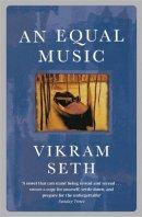 Seth, Vikram - An Equal Music - 9780753807736 - KSS0004632