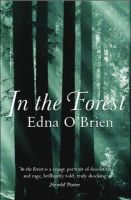 O'Brien, Edna - In the Forest - 9780753816851 - KSG0022085