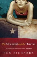 Richards, Ben - The Mermaid and the Drunks - 9780753817759 - KLN0015223