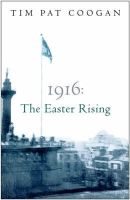 Coogan, Tim Pat - 1916:  The Easter Rising - 9780753818527 - V9780753818527