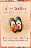 Walker, Alice - Alice Walker: Collected Poems - 9780753819616 - V9780753819616