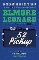 Leonard, Elmore - 52 Pick Up - 9780753819623 - V9780753819623