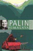 Palin, Michael - Himalaya - 9780753819906 - KTG0010311