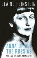 Feinstein, Elaine - Anna of all the Russias - 9780753820643 - V9780753820643