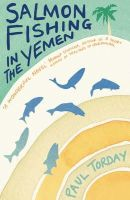 Torday, Paul - Salmon Fishing in the Yemen - 9780753821787 - V9780753821787
