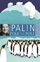 Michael Palin - Pole to Pole - 9780753823262 - V9780753823262