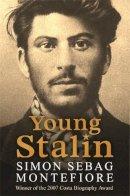 Sebag Montefiore, Simon - Young Stalin - 9780753823798 - V9780753823798