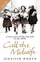 Worth, Jennifer - call the Midwife - 9780753823835 - KHN0001846
