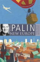 Palin, Michael - New Europe - 9780753823972 - 9780753823972