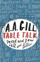 Gill, AA - Table Talk - 9780753824412 - V9780753824412