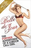 Belle De Jour - The Further Adventures of a London Call Girl - 9780753825495 - KNW0009925