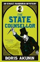 Akunin, Boris - The State Counsellor - 9780753826423 - V9780753826423