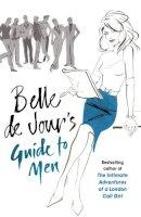 De Jour, Belle - Belle De Jour's Guide to Men - 9780753827475 - V9780753827475