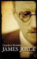 Gordon Bowker - James Joyce - 9780753828601 - V9780753828601