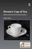 Eells, Emily - Proust's Cup of Tea - 9780754605188 - V9780754605188