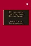 Gerwen, Lucas van - Psychological Perspectives on Fear of Flying - 9780754609032 - V9780754609032