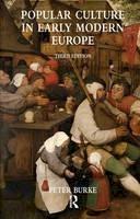 Peter Burke - Popular Culture in Early Modern Europe - 9780754665076 - V9780754665076