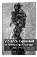 . Ed(s): Six-Hohenbalken, Ms. Maria; Weiss, Nerina - Violence Expressed - 9780754678847 - V9780754678847
