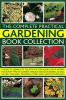 Bird, Richard, Matthews, Jackie, Mikolajski, Andrews - Complete Practical Gardening Book Collection: A How-To Library of Ten Step-by-Step Books on Planting - 9780754820208 - V9780754820208
