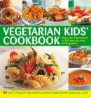 Denny, Roz - Vegetarian Kids' Cookbook: Fresh, fun food show in 350 step-by-step photographs - 9780754822585 - V9780754822585