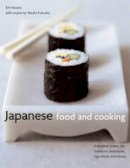Fukuoka, Yasuko - Japanese Food and Cooking: A timeless cuisine: the traditions, techniques, ingredients and recipes - 9780754825029 - V9780754825029