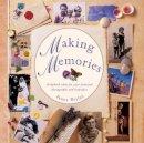 Penny Boylan - Making Memories: Scrapbook ideas for your treasured photographs and keepsakes - 9780754826316 - KSS0005665