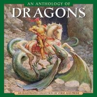 Steve Dobell - An Anthology Of Dragons: An illustrated collection of verse and prose - 9780754826354 - V9780754826354