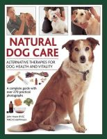 Hoare, John - Natural Dog Care: Alternative Therapies for Dog Health and Vitality - 9780754826880 - V9780754826880
