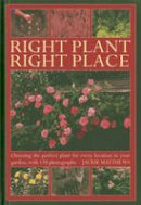 Matthews, Jackie - Right Plant Right Place - 9780754826903 - V9780754826903