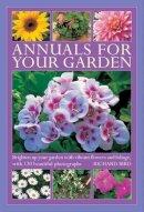 Bird, Richard - Annuals for Your Garden - 9780754827160 - V9780754827160