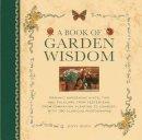 Hendy, Jenny - Book of Garden Wisdom - 9780754827184 - V9780754827184