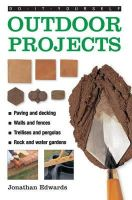 Edwards, Jonathan - Do-it-yourself Outdoor Projects - 9780754827580 - V9780754827580