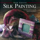 Susie Stokoe - New Crafts: Silk Painting - 9780754828792 - KSG0013624