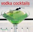 Walton, Stuart - Vodka Cocktails - 9780754829027 - V9780754829027