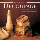 Pryce, Maggie - New Crafts: Decoupage - 9780754829089 - V9780754829089