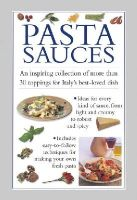 Valerie Ferguson - Pasta Sauces: An inspiring collection of more than 30 toppings for Italy's best-loved dish - 9780754829867 - V9780754829867
