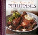 Basan, Ghillie, Laus, Vilma - Classic Recipes of the Philippines: Traditional Food And Cooking In 25 Authentic Dishes - 9780754830498 - V9780754830498