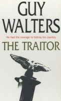 Walters, Guy - The Traitor - 9780755300563 - KRF0014569