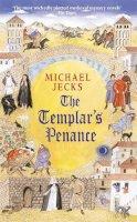 Jecks, Michael - The Templar's Penance (Knights Templar) - 9780755301713 - V9780755301713