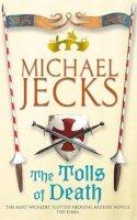 Jecks, Michael - The Tolls of Death - 9780755301751 - V9780755301751
