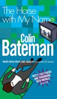 Bateman - The Horse with My Name - 9780755302383 - KOC0027524